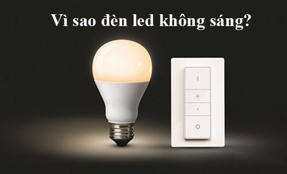 Nguyên nhân đèn LED không sáng